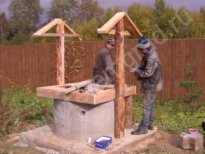 Строительство колодца своими руками